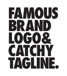 Arte FAMOUS BRAND LOGO AND CATCHY TAGLINE T-SHIRT de Wordsbrand!! Disponível em…