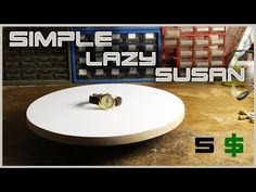 "(67) Make A Simple Rotating Table ""Lazy Susan"" - YouTube"