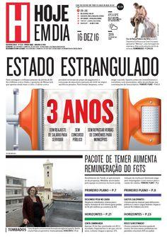 Capa do dia 16/12/2016 #HojeEmDia #Jornal #Notícias #News #Newspaper