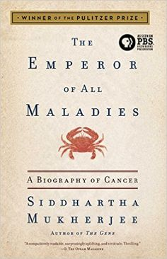 The Emperor of All Maladies: A Biography of Cancer - Livros importados na Amazon.com.br