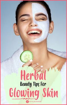 15 Herbal Beauty Tips For Glowing Skin #skincare #beauty #tips