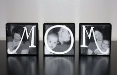 "Mother's Day craft:  ""MOM"" photo blocks...I love these. Making these now! Super easy. Mod podge and paint."