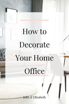 Home Office Decor For Women 6 Ideas In