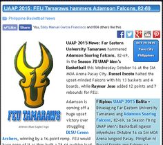 http://pilipinasbasketball.com/news/uaap-2015-feu-tamaraws-hammers-adamson-falcons-82-69/  UAAP 2015: FEU Tamaraws hammers Adamson Falcons, 82-69 #pilipinasbasketball #UAAP2015 #UAAPSeason78  UAAP 2015 News: Far Eastern University Tamaraws hammered Adamson Soaring Falcons, 82-69, in the Season 78 UAAP Men's Basketball