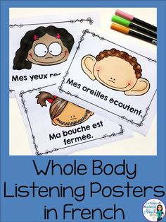 Whole body listening posters in FRENCH Whole body listening posters in FRENCH - Kindergarten Lesson Plans Kindergarten Lesson Plans, Kindergarten Activities, Preschool, Spanish Activities, Learning Activities, Whole Body Listening, French Teaching Resources, Teaching Spanish, French Flashcards