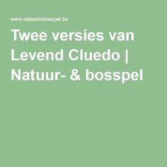 Twee versies van Levend Cluedo | Natuur- & bosspel