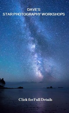 Scouting & Planning for Star, Milky Way and Night Sky Photography - Free Video Series | Dave Morrow Photography