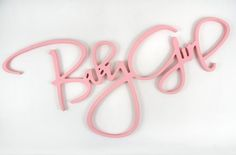 "30"" Baby Girl Wood Sign $13.99     Reg. price $21 each    Sign measures 13"" tall x 30"" long x 1/2"" thick . Comes ready to hang. Made in the USA."