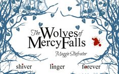 The Wolves of Mercy Falls by Maggie Stiefvater