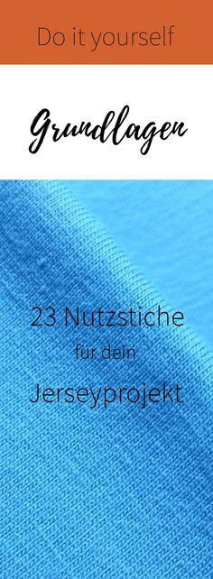Nutzstiche für dein Jerseyprojekt - Nähen mit Jersey ohne Overlock
