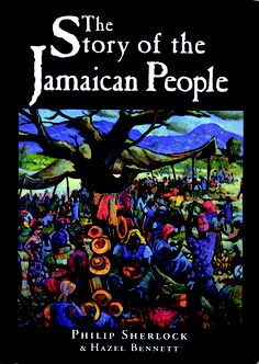 The Story of the Jamaican People by Philip Manderson Sherlock… Black History Books, Black History Facts, Black Books, Jamaican People, Jamaican Meme, Jamaican Art, Visit Jamaica, Jamaica Jamaica, Used Books