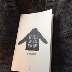 Le Pull où j'ai grandi   Hervé Giraud