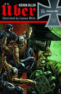 #Uber #6 (Regular Cover) #AvatarPress (Cover Artist: Canaan White) On Sale: 10/2/2013