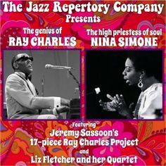 The Genius of Ray Charles and The High Priestess of Soul, Nina Simone on May 9 at 7:30pm - 10pm. Celebrating two great stars of soul music, with  Jeremy Sassoon's 17 piece Ray Charles Project and Liz Fletcher and her quartet (featuring guitarist Nigel Price) performing Nina Simone's classic hits. Category: Arts - Performing Arts - Music. Artists: Liz Fletcher, Jeremy Sassoon, Nigel Price, Richard Pite, Christian Vaughan, Julie Walkington. Prices: £16 - £36. URLs: Website…