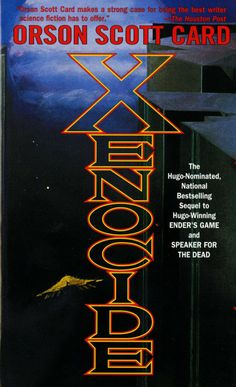 Xenocide (#3 Ender Quintet) by Orson Scott Card