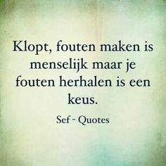 Strong Quotes, True Quotes, Words Quotes, Wise Words, Sayings, Confirmation Quotes, Sef Quotes, Dream Word, Dutch Words