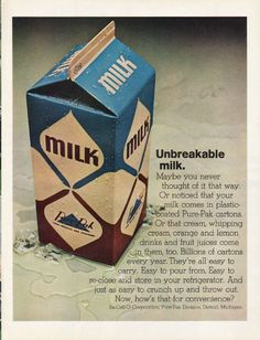 "1965 PURE-PAK CARTONS vintage magazine advertisement ""Unbreakable milk"" ~ Unbreakable milk.  Maybe you never thought of it that way.  Or noticed that your milk comes in plastic-coated Pure-Pak cartons.  Or that cream, whipping cream, orange and ..."