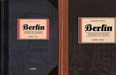 Berlín. Libro uno, Ciudad de piedras  Berlín. Libro dos, Ciudad de humo   una novela gráfica de Jason Lutes