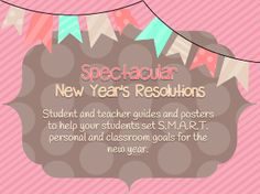 New Year\'s Resolutions- SMART Goals, Worksheets, Posters!! Enter for your chance to win 1 of 2. New Years Resolutions SMART Goals- Class and personal resolutions Writing, Posters (28 pages) from Wife Teacher Mommy on TeachersNotebook.com (Ends on on 1-4-2015) 2 lucky winners will receive a copy of my New Year\'s Resolutions product! Check it out at my store!