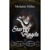 Starfire Angels (Starfire Angels: Dark Angel Chronicles Book 1) (Kindle Edition)By Melanie Nilles