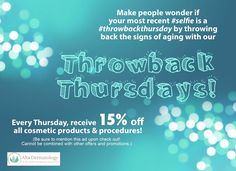 Why limit beauty to one day a month? Now, for a limited time only, EVERY Thursday is Throwback Cosmetic Thursday! Take advantage of this great deal while it lasts! www.lagunanigueldermatology.com ‪#‎lagunaniguel‬ ‪#‎dermatology‬ ‪#‎altadermatology‬ ‪#‎orangecounty‬ ‪#‎missionviejo‬ ‪#‎laderaranch‬ ‪#‎alisoviejo‬ ‪#‎lagunahills‬ ‪#‎lagunabeach‬ ‪#‎skincare‬ ‪#‎promo‬ ‪#‎discount‬ ‪#‎botox‬