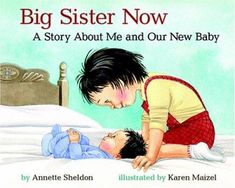 Big Sister Now : A Story About Me And Our New Baby (Hardcover) (Annette Sheldon) New Big Brother, Big Sister Little Sister, Little Girl Names, Little Sisters, Mighty Girl Books, Notes To Parents, Waiting For Baby, New Sibling, Newborn Baby Photos