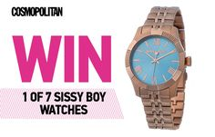 We're giving away seven Sissy Boy watches worth 595 each. All you have to do to win is answer a simple question. Boys Watches, Sissy Boy, Cosmopolitan, Bracelet Watch, Watch