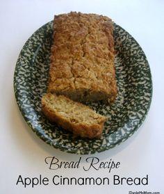 Bread Recipe- Apple Cinnamon Bread by JDaniel4's Mom
