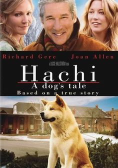 Hachi: A Dog's Tale (2009) When his master dies, a loyal pooch named Hachiko keeps a regular vigil -- for more than a decade -- at the train station where he once greeted his owner every day in this touching drama based on a true story.