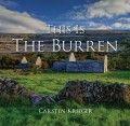 This is the Burren by Carsten Krieger - The Collins Press: Irish Book Publisher Book Publishing, Ireland, Irish, Pergola, Outdoor Structures, Hot, Books, Libros, Irish Language
