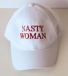 Embroidered Hat -  Nasty Woman Cap - Baseball Cap - White Hat - Feminist Cap - Democratic Hat - Debate Hat by CuddlyCutiePies on Etsy