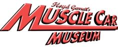 Floyd Garrett Muscle Car Museum - Experience one of the largest & most incredible collection of American Made Cars in the nation! See 90 cars worth over $8 million! You will also enjoy the 50's, 60's and early 70's Cars of Distinction, Beauty, and Style!