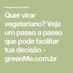 Quer virar vegetariano? Veja um passo a passo que pode facilitar tua decisão - greenMe.com.br