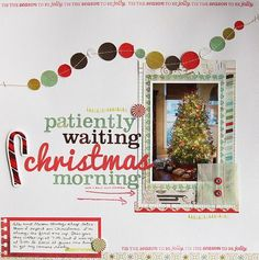 Love the flow of that garland, and the whole layout (by Deb Duty for Write.Click.Scrapbook.)