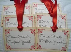 Dear Santa Define Good...Christmas Gift by IndelibleImpressions, $7.00