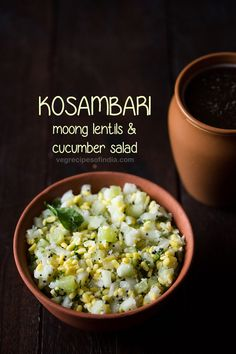 kosambari recipe with step by step photos – kosambari is a simple and easy to assemble south indian salad. its also called as koshambari. interestingly in marathi language salads are known as koshimbir. Indian Salads, Indian Snacks, Indian Food Recipes, South Indian Vegetarian Recipes, Indian Appetizers, Veg Salad Recipes, Side Dish Recipes, Healthy Snacks, Healthy Recipes
