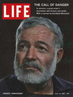 Ernest Hemingway on the cover of Life magazine, less than two weeks after he committed suicide.