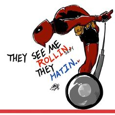 Deadpool, with a Pewdiepie twist. :)  PATROLIN' AND TRYINA CATCH ME RIDIN DIRTAY!!