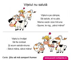 Vitelul nu saluta - Consiliere educationala in imagin Kindergarten Activities, Activities For Kids, Kids Poems, Fun Crafts For Kids, School Lessons, Nursery Rhymes, Speech Therapy, Teacher Resources, Kids And Parenting