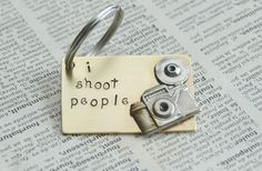 Hand Stamped Brass Keyring With Camera - I Shoot People By Inspired Jewelry Designs. $18.50, via Etsy.