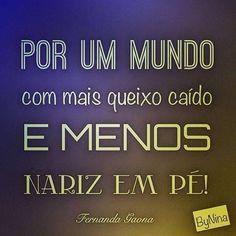 Da escritora Fernanda Gaona, do insta @deliriosesuspiros #arteantiga #frases #pessoas #surpreenda #inspiração #instabynina