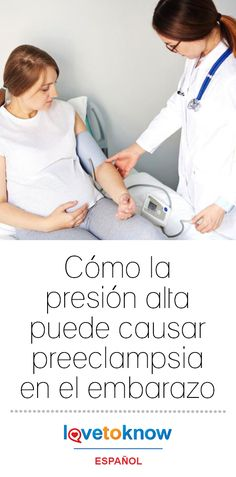 ¿Puede el embarazo causar presión arterial?