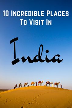 Ten Incredible Places to Visit in India Beautiful Places To Visit, Cool Places To Visit, Places To Travel, Travel Destinations, Amazing Places, India Travel Guide, Asia Travel, Jodhpur, Travel With Kids