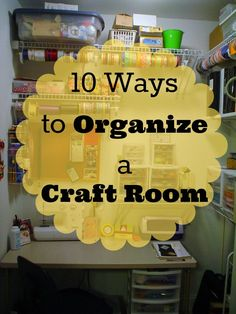 Southern Scraps : Organize it: The craft room- 10 ways
