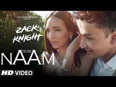 Tere Naam Video Song | Zack Knight | Latest Hindi Song | T-Series - YouTube