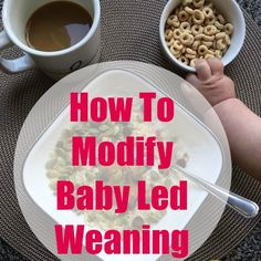 Here's how to modify baby led weaning to make it work for you and your child if you like the idea but are scared about choking and other issues.