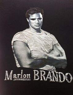 Marlon Brando T-shirt I realize this Marlon Brando's T-shirt On Demand because I want to give my personal tribute to one of the most ntriguing men never born! Click on the images, you can see that thi