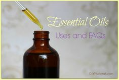 This is a must read! Uses and FAQs for common Essential Oils.
