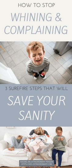 How to Stop Whining and Complaining - 3 Surefire Steps to Save Your Sanity
