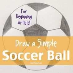 """Learn math concepts while developing your drawing skills with """"Draw a Simple Soccer Ball for Beginning Artists"""" on TpT"""